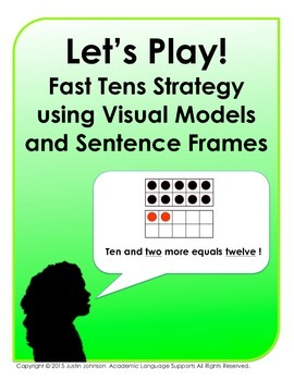 Let's Play!  Fast Tens Strategy Game using Visual Models and Sentence Frames