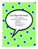 Let's Play in the Forest Small Group Unit