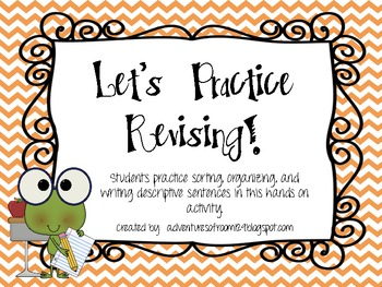 Let's Practice Revising (Common Core Aligned)