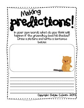 Let's Predict: Will Mr. Groundhog See His Shadow? - A Groundhog's Day Mini-Unit