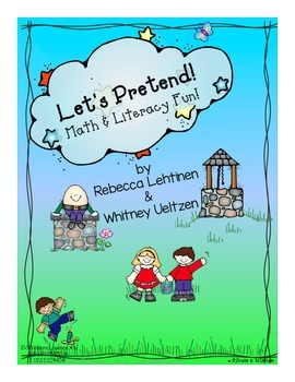 Let's Pretend {Math & Literacy Fun!}