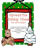 Spread The Holiday Cheer for all to Hear! A month long activity to inspire R.A.K