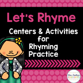 Let's Rhyme: Rhyming Centers & Activities
