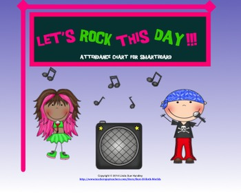 Let's Rock This Day-SmartBoard Attendance Chart