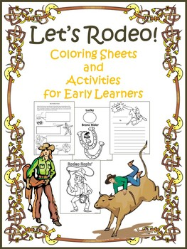 Let's Rodeo! Coloring Sheets and Activities for Early Learners