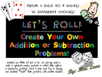 Let's Roll! Create Your Own Addition & Subtraction Problems!