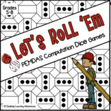 PEMDAS (Order of Operations) Computation Dice Games - Let's Roll 'Em!