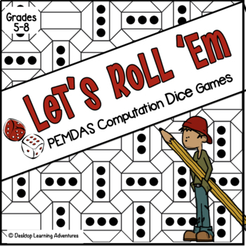 PEMDAS (Order of Operations) Computation Dice Games - Let'