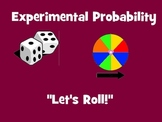 Let's Roll - Experimental Probability