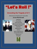 """""""Let's Roll"""": Unraveling the Tragedy of 9/11 with CCSS and 21st Century Skills"""
