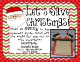 Let's Save Christmas! Santa's Stuck in the Chimney Writing