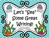 """Let's """"Sea"""" Some Great Writing!  Ocean Themed Writing Strategy Posters"""