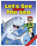 """LET'S SEE UNDER THE SEA"" - INFORMATIONAL LEARNING SERIES"