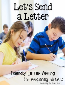 Friendly Letter Writing for Beginning Writers