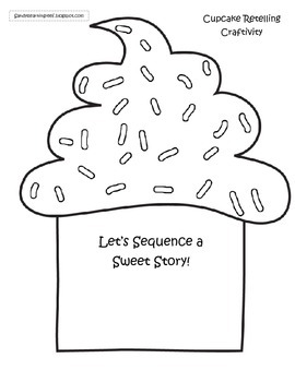 Let's Sequence a Sweet Story Reading Comprehension Cupcake Craftivity!