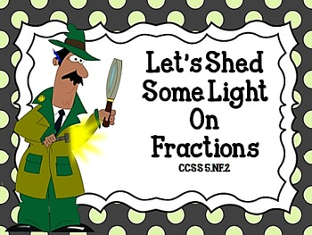 Let's Shed Some Light on Fractions CCSS 5.NF.2