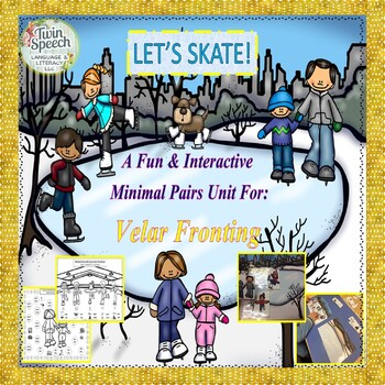 Speech Therapy:Let's Skate! An Interactive Minimal Pairs Unit For Velar Fronting