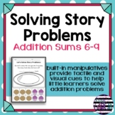 Let's Solve Story Problems! Cut and Paste Addition Sums 6-9