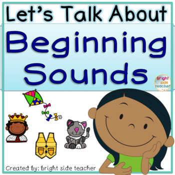Lets Talk About Beginning Sounds with Partner Talk and Class Discussions