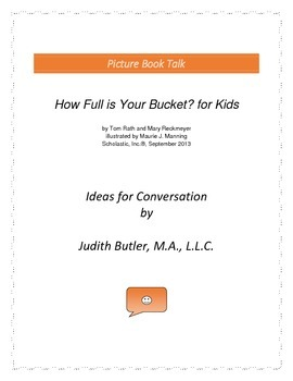How Full is Your Bucket: Ideas for Conversation
