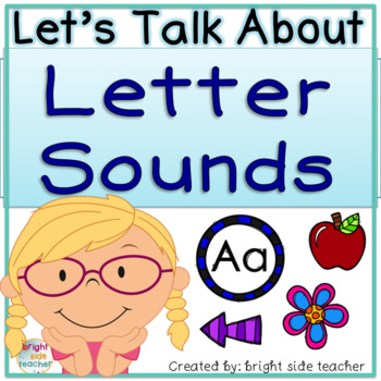 Lets Talk About Letter Sounds with Partner Talk and Class Discussions