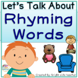 Lets Talk About Rhyming Words with Partner Talk and Class Discussions