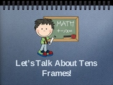 Let's Talk About Tens Frames (PPP)
