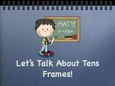 Let's Talk About Tens Frames