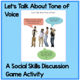 Let's Talk About Tone of Voice: A Social Skills Discussion