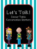 Let's Talk: Dinner Table Conversation Starters