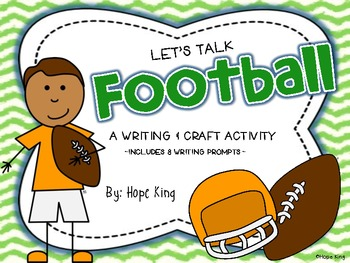Let's Talk Football: A Writing Unit & Craft Activity