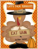 Let's Talk TURKEY about THANKSGIVING!
