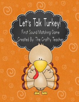 Let's Talk Turkey! First Sound Matching Game