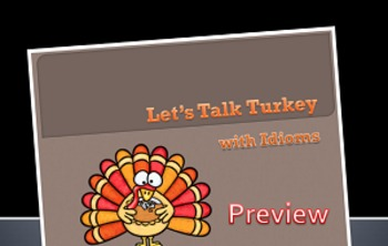 Let's Talk Turkey ~ Idioms Activity Pack