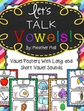 Let's Talk Vowels! {Vowel Posters With Long and Short Sounds}