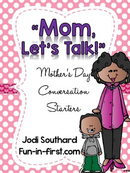Let's Talk...Conversation Starters for Mother's & Father's Day