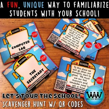 Let's Tour the School! Scavenger Hunt: A Back to School Activity w/ QR Codes