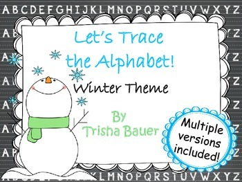 Let's Trace the Alphabet! Winter Theme