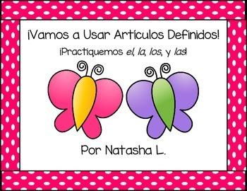 Let's Use Definite Articles (Spanish Language Arts)
