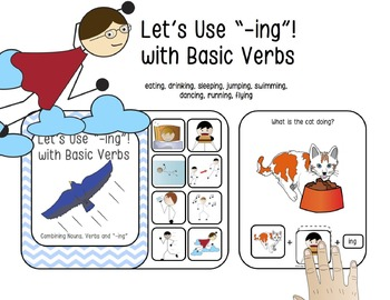 "Let's Use ""-ing""! Interactive Book with Basic Verbs (Noun Action Combinations)"