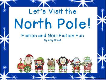 Let's Visit The North Pole: Fiction and Non-Fiction Fun with The Polar Express