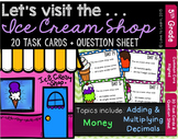 Let's Visit the . . . Ice Cream Shop - Math Task Cards for 5th Grade