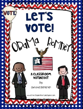 Let's Vote! {Classroom Election Kit}