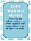 Writing  activities for before, during, and after watching any movie!