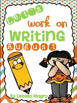 Let's Work on Writing - August/September- Monthly Themed Writing