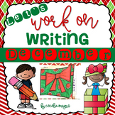 Let's Work on Writing - December -Monthly Themed Writing