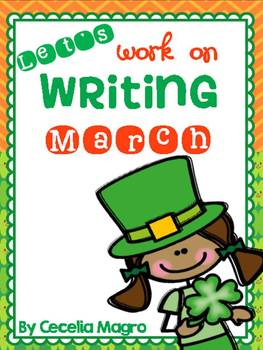 Let's Work on Writing - March - Monthly Themed Writing
