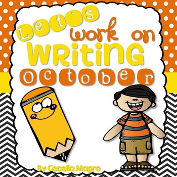 Let's Work on Writing - October - Monthly Themed Writing