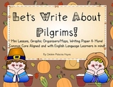 Let's Write About Pilgrims! A Thanksgiving Writing Unit