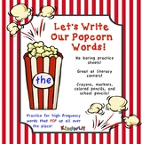 Popcorn Words - Writing Sight Words